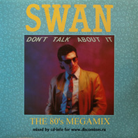 Swan - The 80s Megamix
