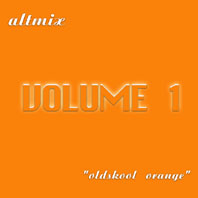Altmix Vol.1 - Oldskool Orange