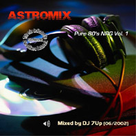 ASTROMIX - Pure 80s NRG Vol.1