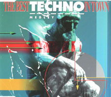 The Best Techno In Town - Medley