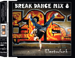 Break Dance Mix 8 - Electrofunk