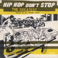 Hip Hop Don't Stop - The Greatest