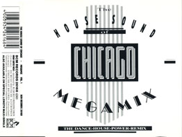 The House Sound Of Chicago - Megamix Vol.1