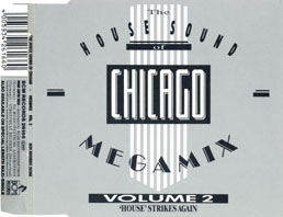 The House Sound Of Chicago - Megamix Vol.2