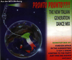 Pronto Pronto??!! - The New Italian Generation Dance Mix