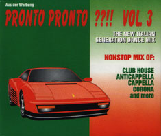 Pronto Pronto??!! Vol.3 - The New Italian Generation Dance Mix