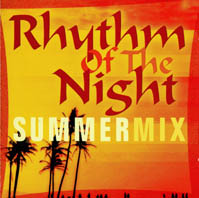 Rhythm Of The Night Summermix