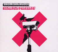 Scratch Perverts - Badmeaningood Vol.4
