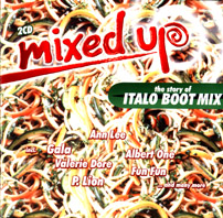 Mixed Up Vol.4 - The Story Of Italo Boot Mix