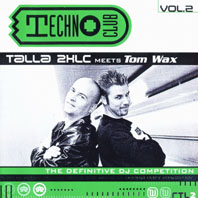 Techno Club Vol.2 (Talla 2XLC meets Tom Wax)