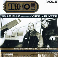 Techno Club Vol.9 (Mixed by Talla 2XLC welcomes Yves De Ruyter)