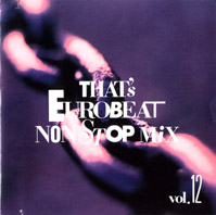 That's Eurobeat Non Stop Mix Vol.12