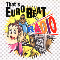 That's Eurobeat Radio