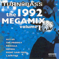 Turn Up The Bass Megamix 1992 Vol.1