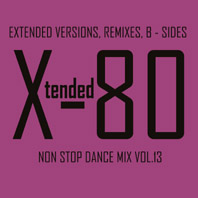 xtended 80 - Non Stop Dance Mix vol.13