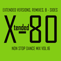 xtended 80 - Non Stop Dance Mix vol.16