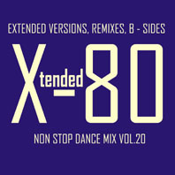 xtended 80 - Non Stop Dance Mix vol.20