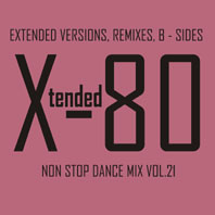 xtended 80 - Non Stop Dance Mix vol.21