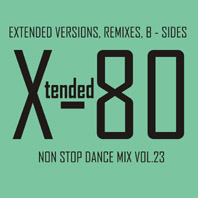 xtended 80 - Non Stop Dance Mix vol.23