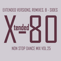 xtended 80 - Non Stop Dance Mix vol.25