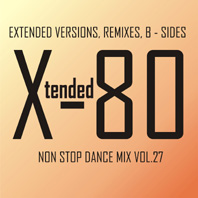 xtended 80 - Non Stop Dance Mix vol.27