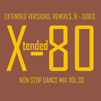 xtended 80 - Non Stop Dance Mix vol.30