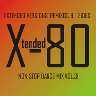 xtended 80 - Non Stop Dance Mix vol.31