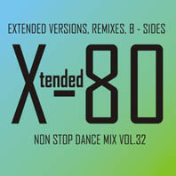 xtended 80 - Non Stop Dance Mix vol.32
