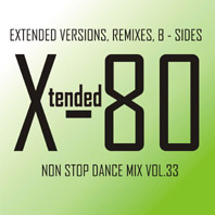 xtended 80 - Non Stop Dance Mix vol.33