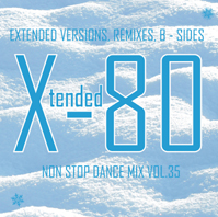 xtended 80 - Non Stop Dance Mix vol.35
