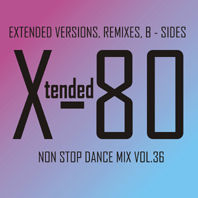 xtended 80 - Non Stop Dance Mix vol.36