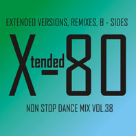 xtended 80 - Non Stop Dance Mix vol.38