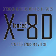 xtended 80 - Non Stop Dance Mix vol.39