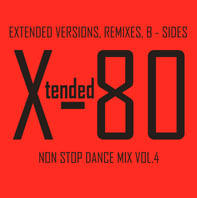 Xtended 80 - Non Stop Dance Mix vol.4
