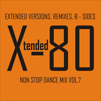 Xtended 80 - Non Stop Dance Mix vol.7