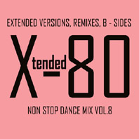 Xtended 80 - Non Stop Dance Mix vol.8