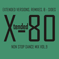 Xtended 80 - Non Stop Dance Mix Vol.9