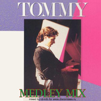 Tommy - Medley Mix