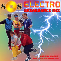 80s Electro Breakdance Mix