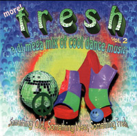 FRESH - A DJ Mega Mix Of Cool Dance Music Vol.2