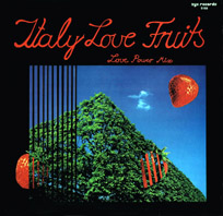 Italo Love Fruits (Love Power Mix)