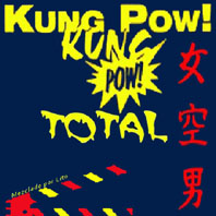 Kung Pow Total